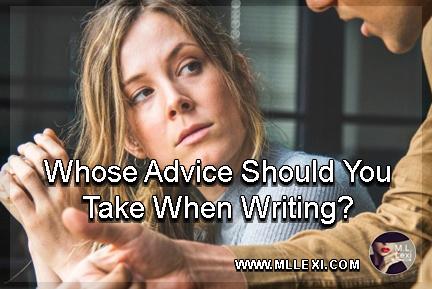 Whose Advice Should You Take When Writing2