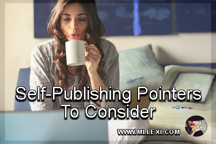 Self-Publishing Pointers To Consider2