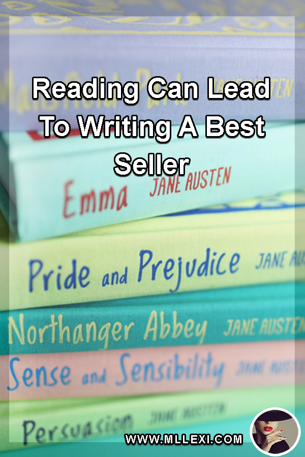 How Reading Can Lead To Writing A Best Seller