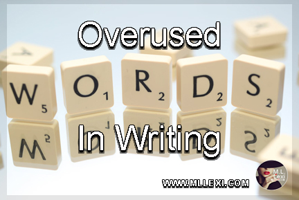 overused words in writing