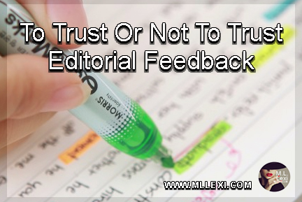 To Trust Or Not To Trust Editorial Feedback