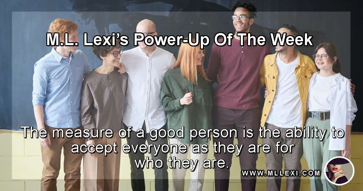 165The measure of a good person is the ability to accept everyone WP
